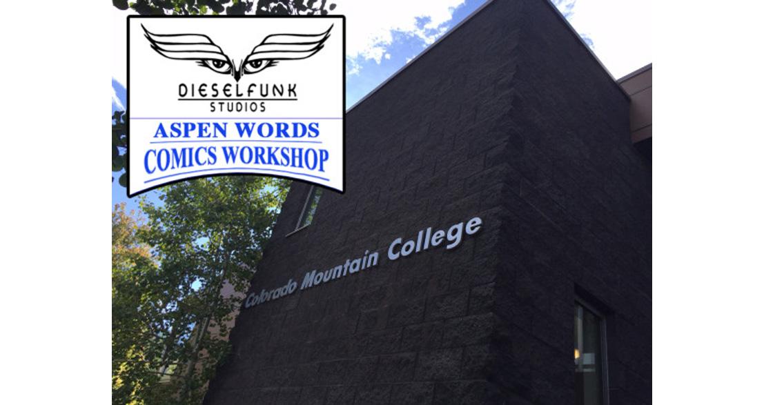 The Dieselfunk Studios Aspen Words Graphic Novel Workshop