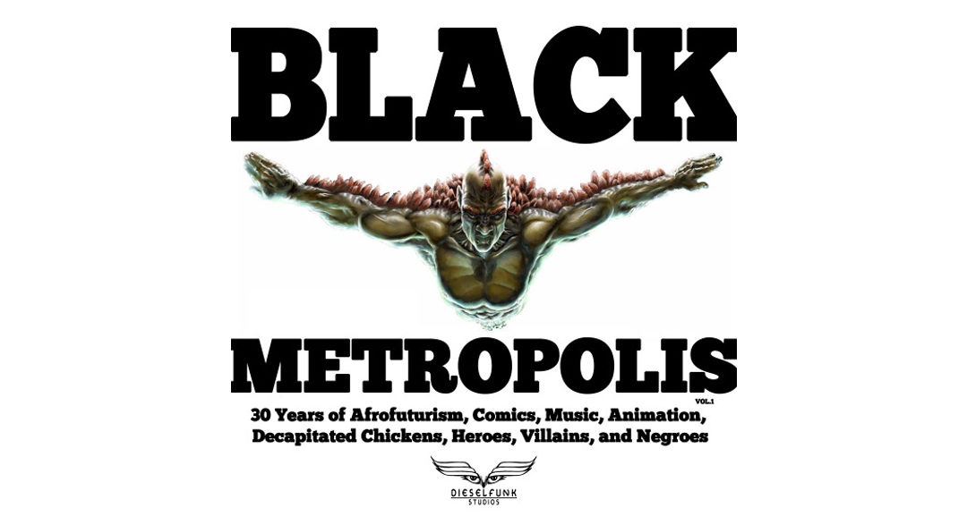 BLACK METROPOLIS VOL. 1 in Progress