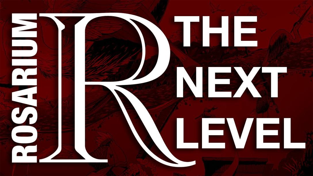 rosarium - the Next Level