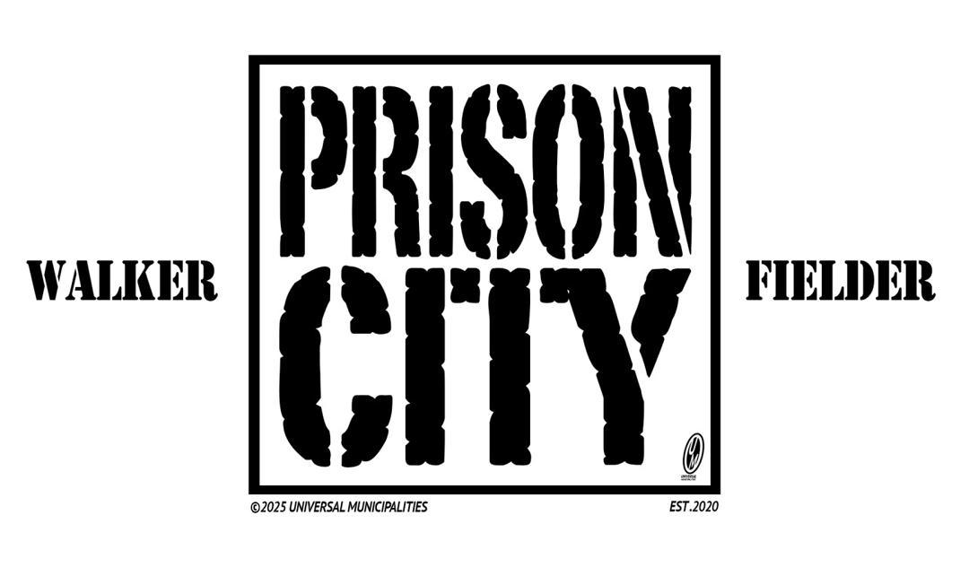 Announcing Prison City