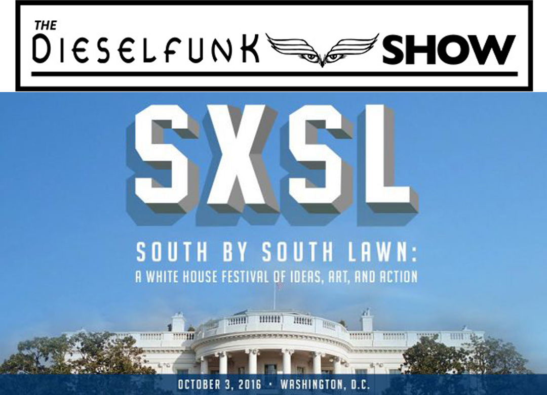 Dieselfunk Show at SXSL at the White House