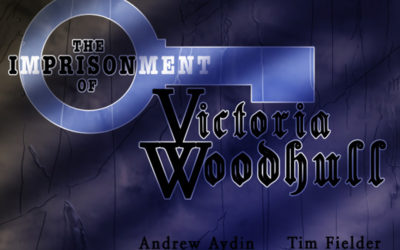 The Imprisonment Of Victoria Woodhull