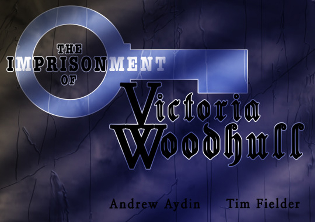 The Imprisonment of Victoria Woodhall