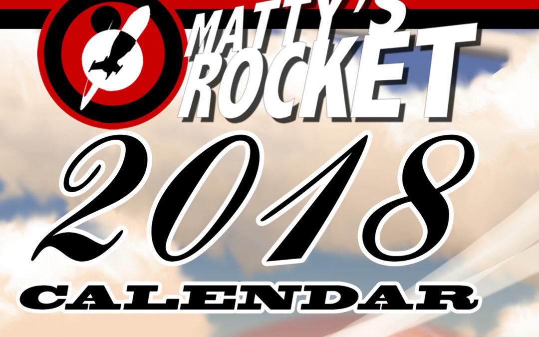 Schomburg Approacheth! Matty's Rocket 2018 Calendar