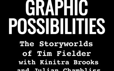 """THE STORYWORLDS OF TIM FIELDER"""" WITH TIM FIELDER AND KINITRA BROOKS"""