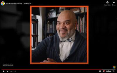 MICROSOFT Black History Is Now: TIM FIELDER